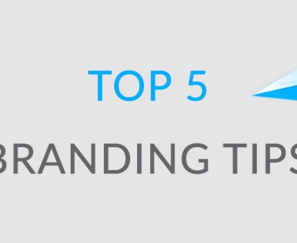 Top 5 Branding Tips 22